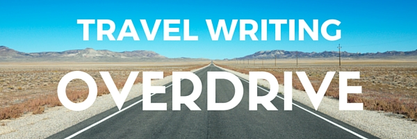 Travel Writing Overdrive course