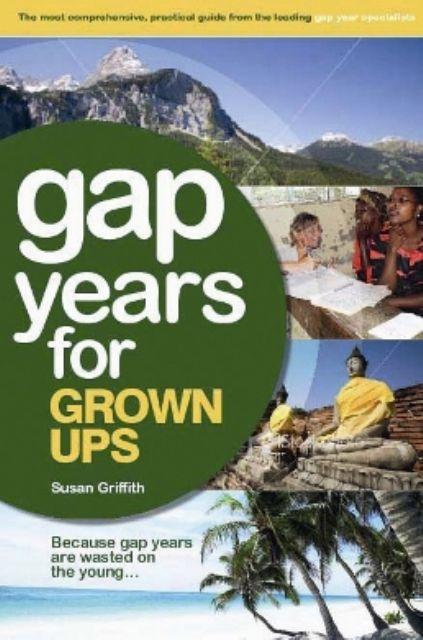 Gap Years for Grown Ups B