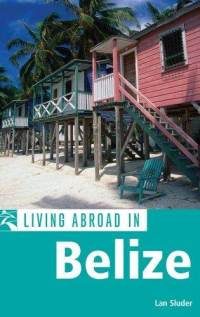 living-abroad-in-belize-lan-sluder-paperback-cover-art