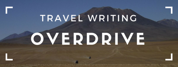 Travel Writing Overdrive by Tim Leffel